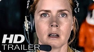 ARRIVAL Trailer German Deutsch 2016