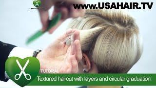 Textured haircut with layers and circular graduation. parikmaxer TV USA