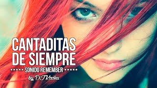 CANTADITAS DE SIEMPRE By DJ Kachu // Sonido Remember