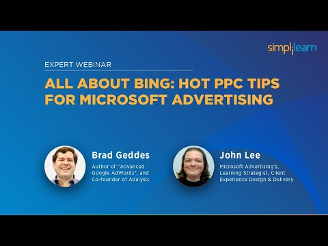 All About Bing PPC (Microsoft Ads) With Brad Geddes & John Lee ...