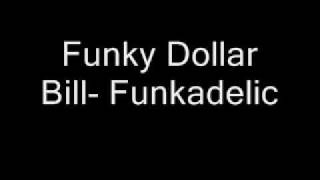 Funkadelic-Funky Dollar Bill-Funkadelic