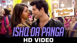 Ishq Da Panga - Wedding Pullav | Salim - Sulaiman | Anushka Ranjan & Diganth Manchale