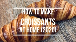 How To Make Croissants At Home (2020)