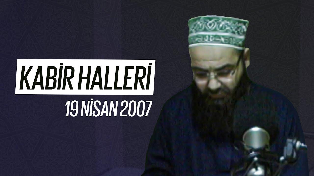 Kabir Halleri (Radyo Sohbetleri) 19 Nisan 2007