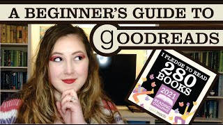 How to Use Goodreads (For Beginners)