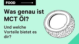 Was ist MCT Öl? Wirkung, Vorteile und Eigenschaften [Erklärvideo]