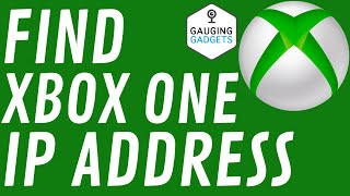 How to Find Xbox One IP Address - 2020