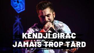 Kendji Girac   Jamais Trop Tard (Paroles)