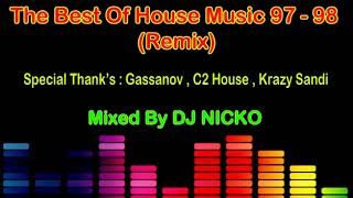 The Best Of House Music 97 - 98 (Remix)