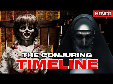 The NUN + The Conjuring Universe Timeline in Right Order | Must Watch Before you watch The NUN