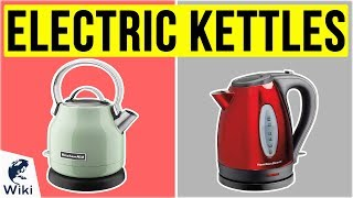 10 Best Electric Kettles 2020