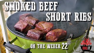 BEEF SHORT RIBS - SMOKED ON THE WEBER 22 | BBQ IT