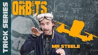 Orbits With Mr Steele - Trick Series