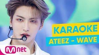 [MSG Karaoke] ATEEZ   WAVE