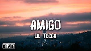 Lil Tecca - Amigo (Lyrics)