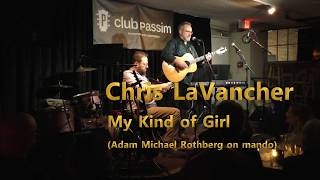 Chris LaVancher - My Kind of Girl Club Passim 2018