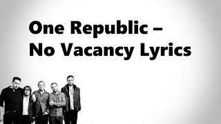 One Republic   No Vacancy Lyrics [HD Lyric Video]