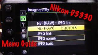 01. Nikon D3300 User Basic Menu Settings Guide
