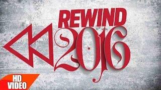 Rewind 2016 Mashup  Punjabi Song Collection  Speed Records