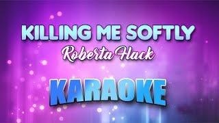 Roberta Flack - Killing Me Softly (Karaoke version with Lyrics)