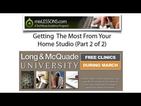 Home Studio? A thorough look at getting the best mixes from your home studio. (Part 2)