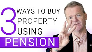 3 Ways To Buy Property With Your Pension- Touchstone Education
