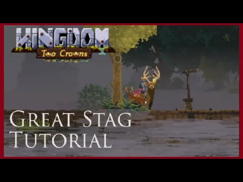 Kingdom Two Crowns Tips - Great Stag mount