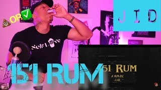 TRASH Or PASS! J.I.D. (151 RUM) [REACTION]