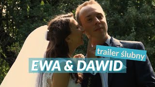 Ewa+Dawid - zwiastun ślubny || Wedding Movie Trailer