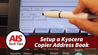 How to Setup your Kyocera Copier's Address Book and One Touch Keys