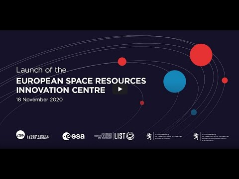 Launch of the European Space Resources Innovation Centre