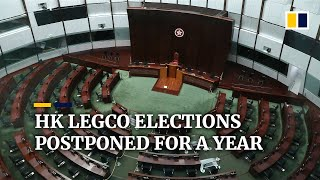 Hong Kong Legislative Council Elections Postponed By A Year