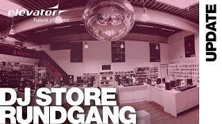 DJ Store - DJ Equipment - Shop Rundgang (Elevator Vlog 141 Deutsch)