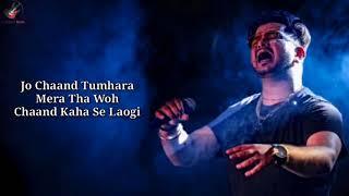 Woh Chaand Kahan Se Laogi Lyrics – Vishal Mishra | Urvashi