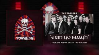 "The Tossers ""Erin Go Bragh"" (Audio Stream)"