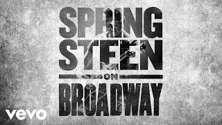 Bruce Springsteen - Tenth Avenue Freeze-Out (Springsteen on Broadway - Official Audio)