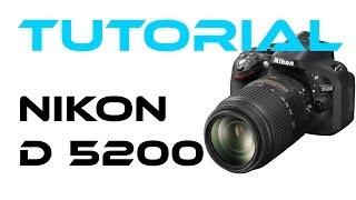 Nikon D 5200 Basic Tutorial [HD][German]