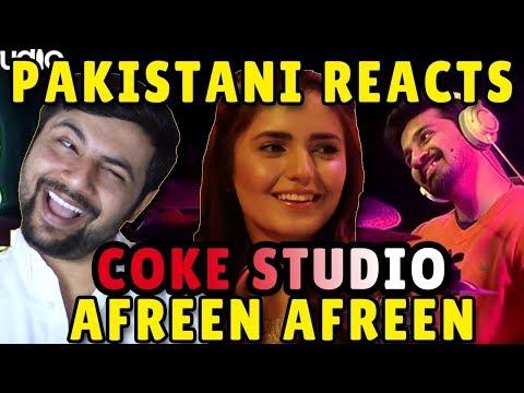 Pakistani Reacts to Coke Studio Afreen Afreen, Rahat Fateh Ali Khan & Momina Mustehsan