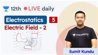 CBSE Class 12: Electrostatics L5 | Physics | Unacademy Class 11 & 12 | Sumit Sir - Download this Video in MP3, M4A, WEBM, MP4, 3GP