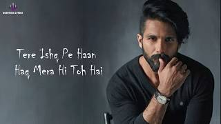 Tujhe Kitna Chahne Lage (LYRICS) - Kabir Singh   - YouTube