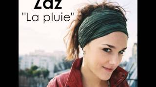 Zaz - La Pluie (Audio)
