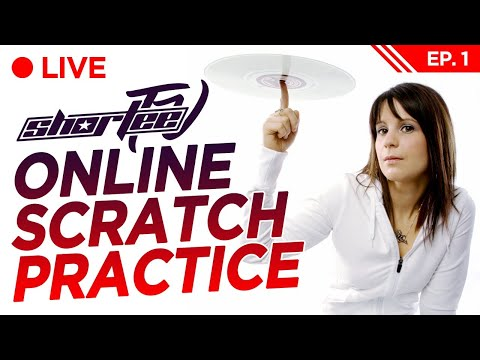 HOW TO PRACTICE SCRATCHING & GET RESULTS! ★ LIVE Interactive Scratch DJ Workout [EP1] w/ DJ SHORTEE