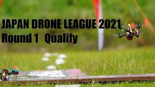 JAPAN DRONE LEAGUE 2021 Round1 Qualify