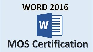 Word 2016 - MOS Exam Certification - Microsoft Office Specialist Test Practice Training Study Guide - Download this Video in MP3, M4A, WEBM, MP4, 3GP