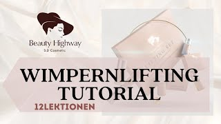 Wimpernlifting Schulung Lashlifting Full Tutorial Wimpern Lifting Lashlifting online course