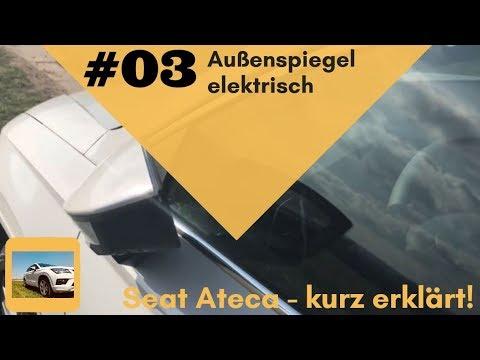 Seat - kurz erklärt: #03 Varianten Außenspiegel elektrisch anklappen