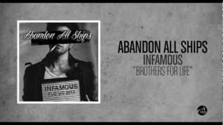 Abandon All Ships - Brothers For Life (feat XbikerackX)