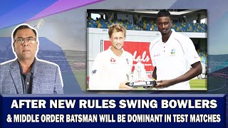 After New Rules Swing Bowlers & Middle Order Batsman will be Dominant in Test Matches | Basit Ali