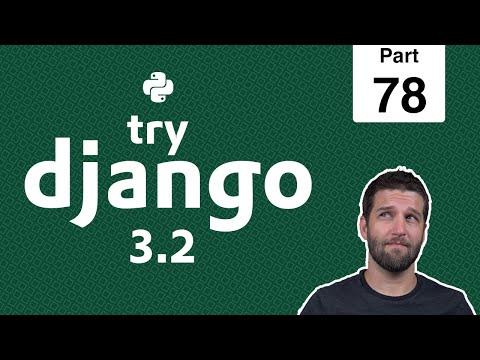 78 - Uploading Files with Django & HTMX - Python & Django 3.2 Tutorial Series thumbnail