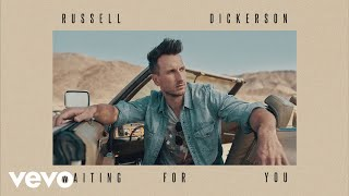 Russell Dickerson Waiting For You